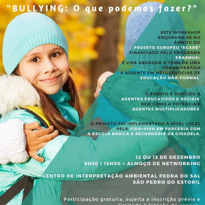 """Workshop """"Bullying: o que podemos fazer?"""""""