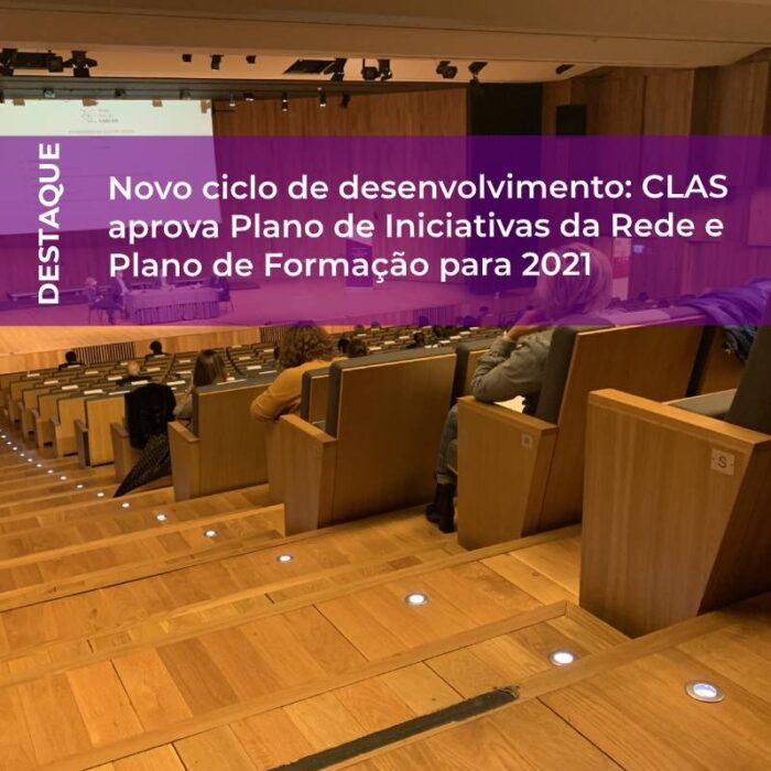 Novo ciclo de desenvolvimento: CLAS aprova Plano de Iniciativas da Rede e Plano de Formação para 2021
