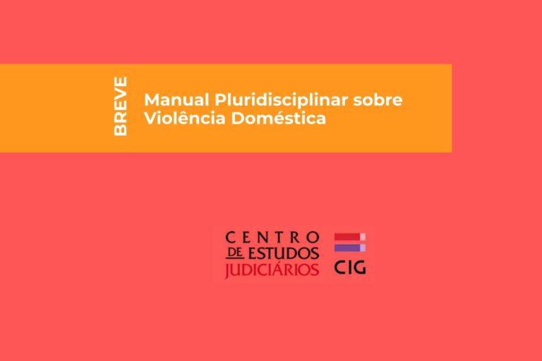 Imagem destaque artigo Manual Pluridisciplinar sobre Violência Doméstica