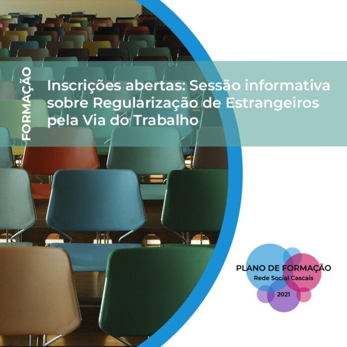 Inscrições abertas: Sessão informativa sobre Regularização de Estrangeiros pela Via do Trabalho