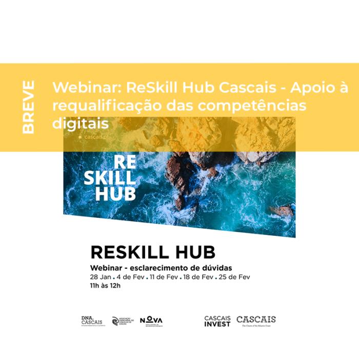 Webinar: ReSkill Hub Cascais – Apoio à requalificação das competências digitais